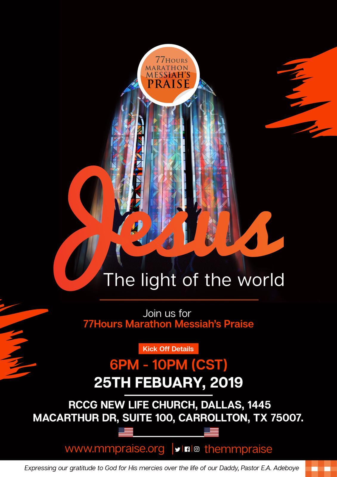"RCCG N. America: 77 Hours Marathon Messiah's Praise – ""Jesus, The Light of the World"""