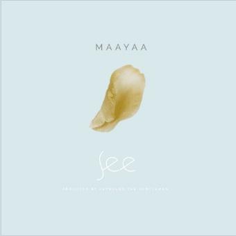 Maayaa - See (Prod. Reynolds TheGentleMan)