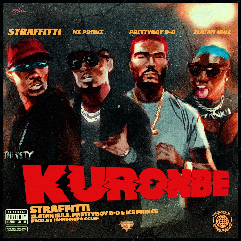 Straffitti ft  Zlatan, Prettyboy D-O & Ice Prince - Kuronbe