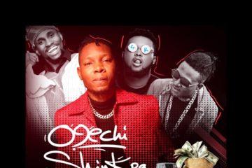 O9echi – Shinkpa ft. Idowest, Chinko Ekun & uncleAzeez