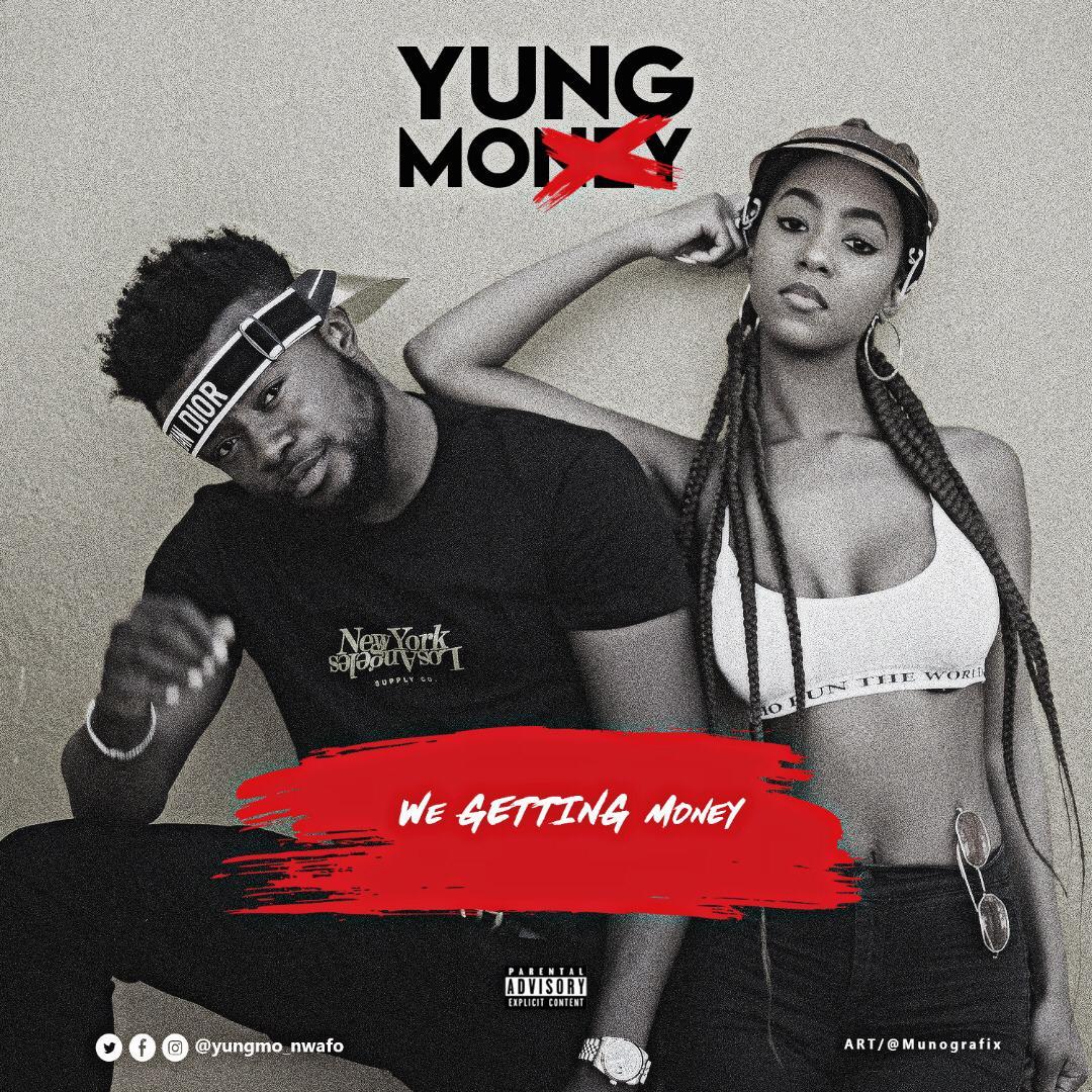 Yungmo – We Getting Money