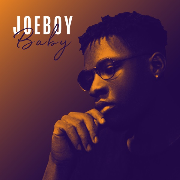 DOWNLOAD Joeboy - 'Baby Girl' MP3 - NaijaMusic