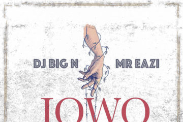 DJ Big N ft. Mr Eazi - Jowo