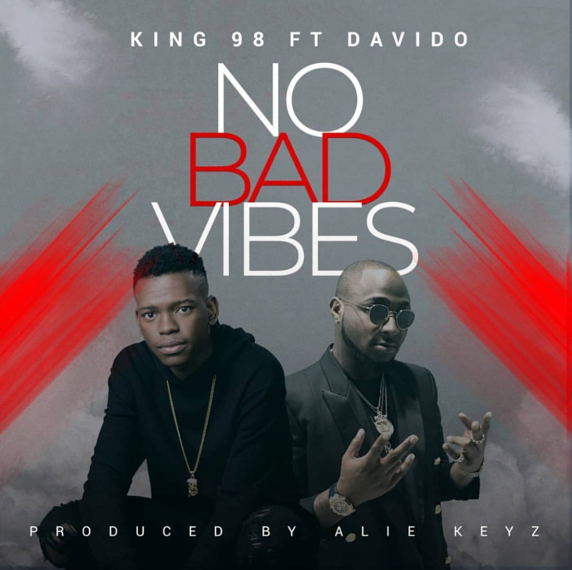 King98 – No Bad Vibes ft. Davido