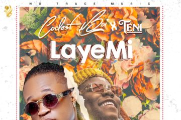 Codest ft. Teni  – Laye Mi
