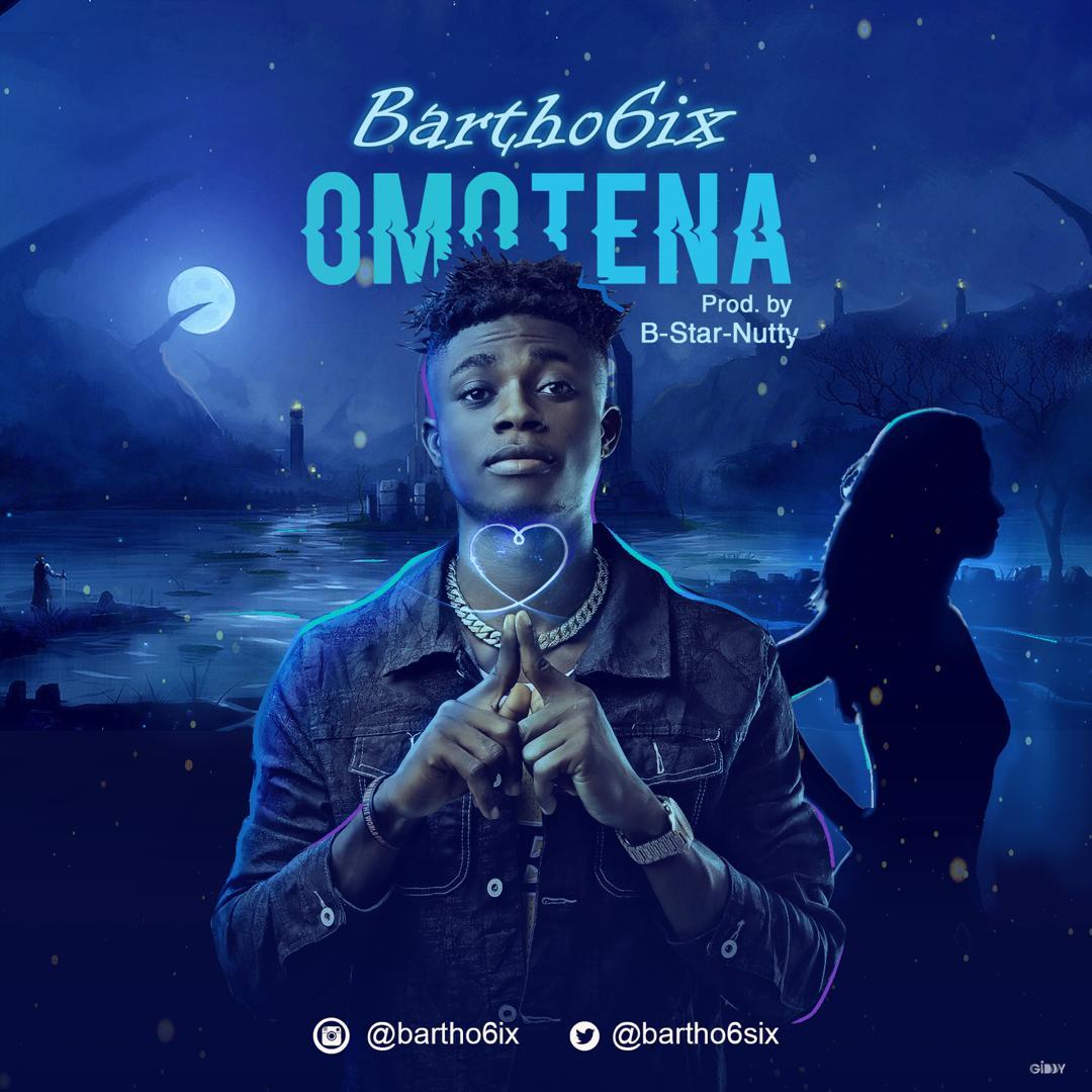 Bartho6ix – Omotena