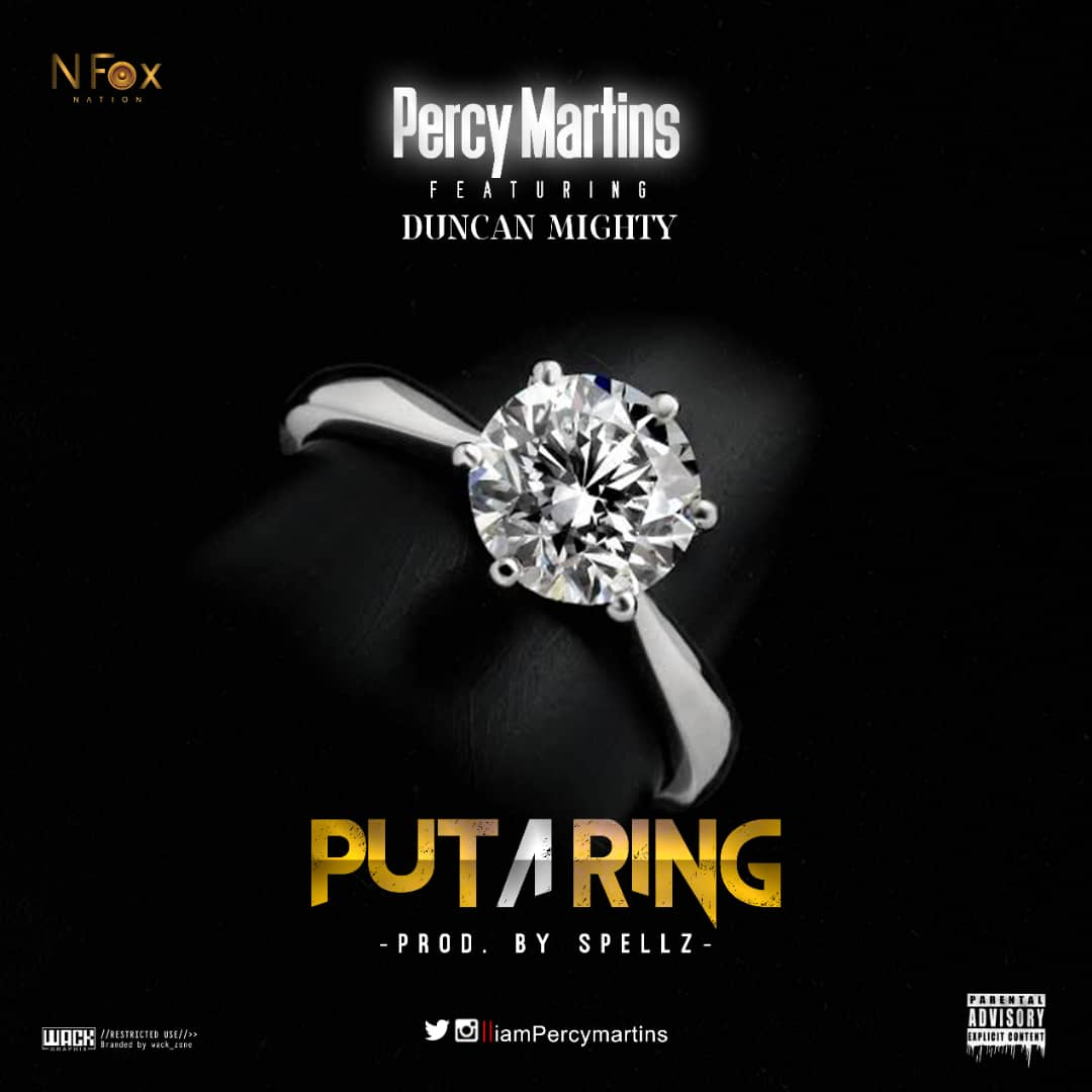 VIDEO+AUDIO: Percy Martins Ft. Duncan Mighty – Put A Ring