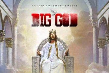 Shatta Wale ft. Natty Lee – Big God