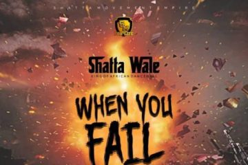 Shatta Wale – When You Fail