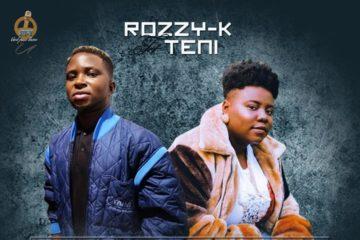 VIDEO: Rozzy K ft. Teni – FInally