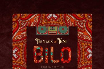 Tee-Y Mix - Bilo ft. Teni