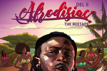Del B - Tattoo ft. Davido & Mr Eazi | AFRODISIAC (The Mixtape) OUT NOW!