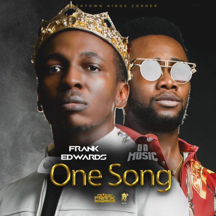 VIDEO: Frank Edwards – One Song ft. Da Music