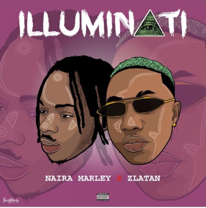 Naira Marley - Illuminati ft  Zlatan   MP3 Download