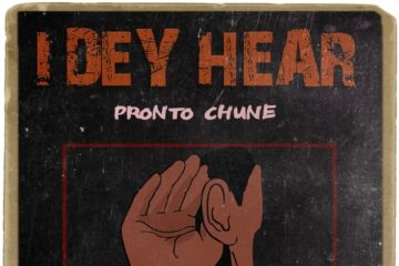 Pronto Chune – I Dey Hear (prod. DJ Rep)
