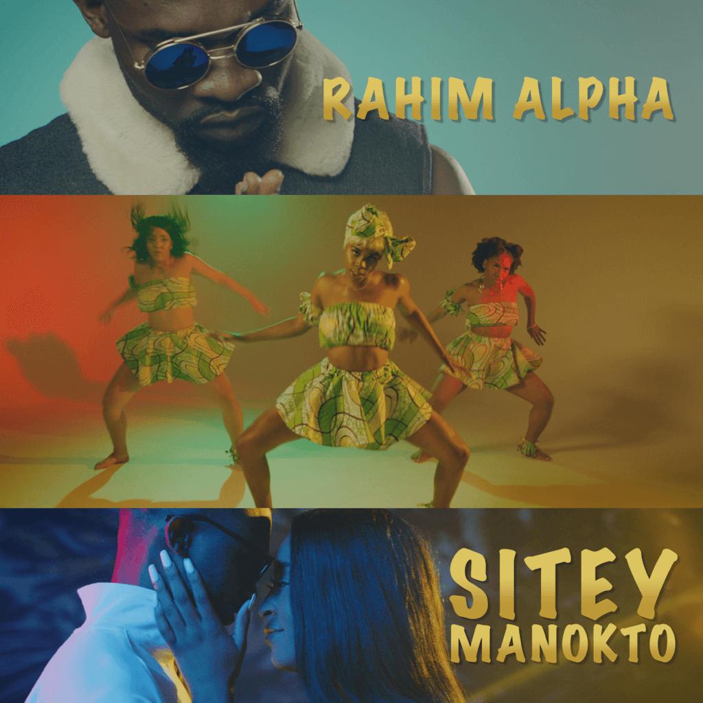 Rahim Alpha – Sitey Manokto