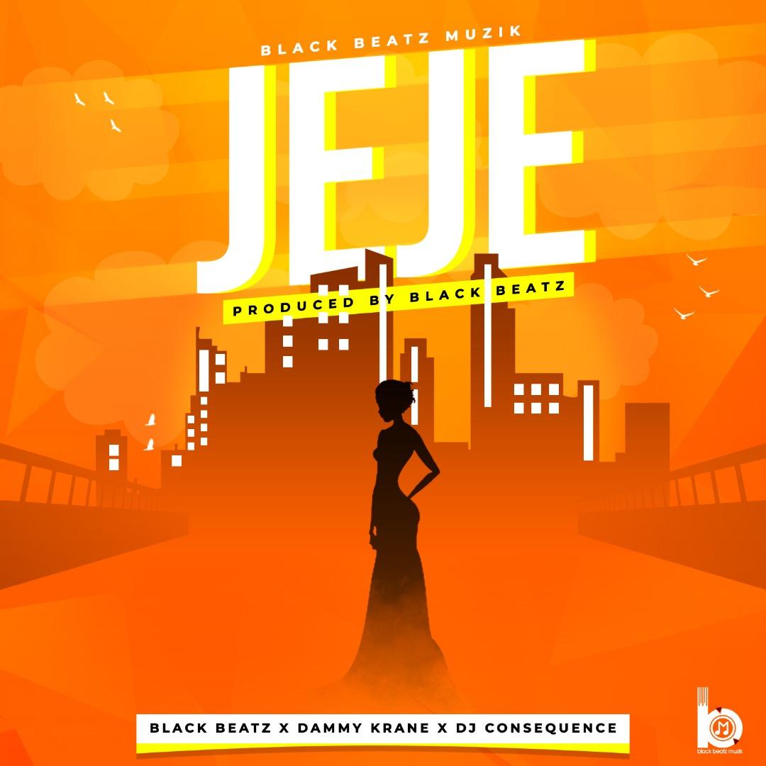 Black Beatz ft. Dammy Krane x DJ Consequence - Jeje