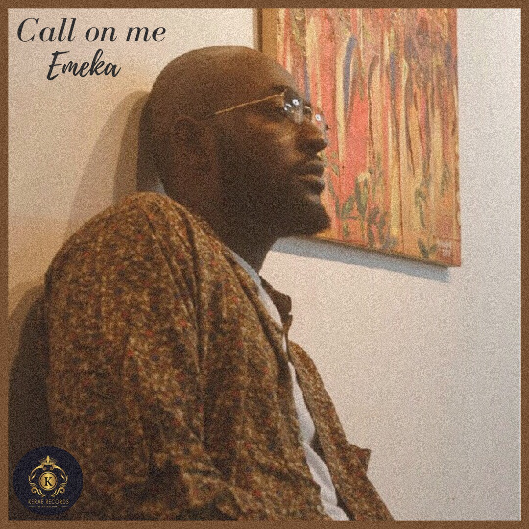 Emeka - Call On Me