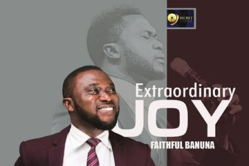 Faithful Banuna – Extraordinary Joy