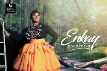 VIDEO: Enkay Ogboruche - Nkemakolam (My portion will never elude me)