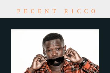 Fecent Ricco – My Baby (Prod. Kel P)