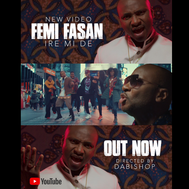 VIDEO: Femi Fasan – Ire Mi De