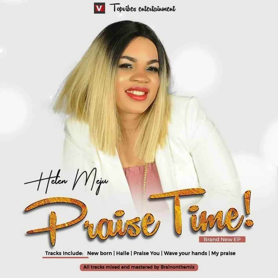 Helen Meju - Praise Time