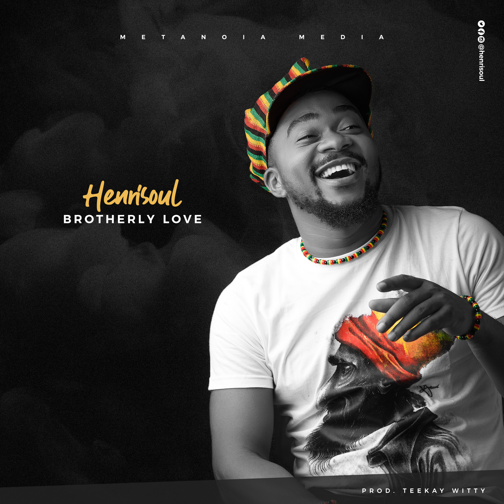 Henrisoul - Brotherly Love (Prod. by Teekay Witty)