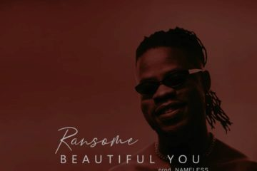 Ransome – Beautiful You (prod. Nameless)