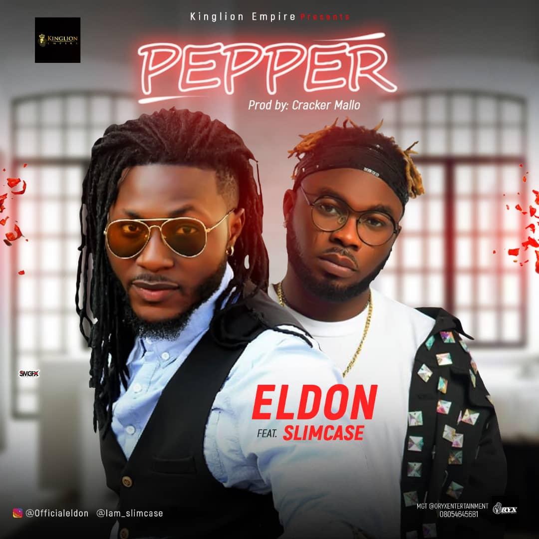 Eldon ft. Slimcase – Pepper (prod. Cracker)
