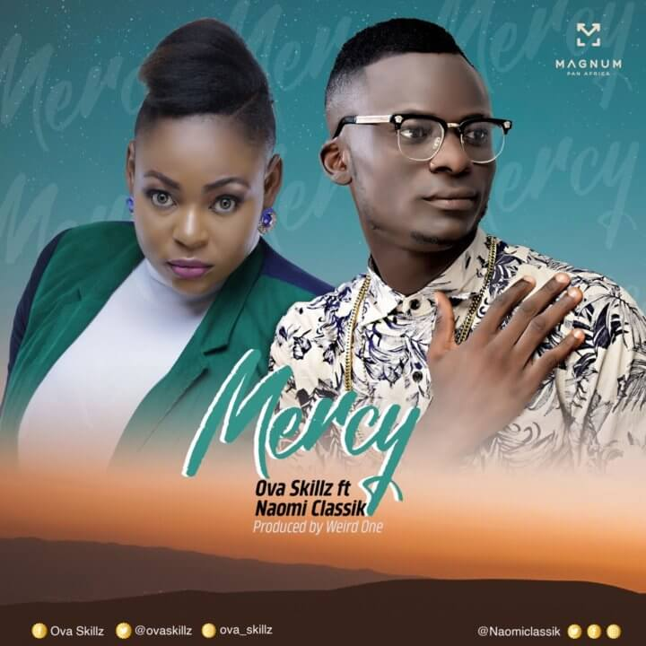Ovaskillz ft. Naomi Classik - Mercy