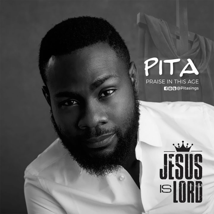 PITA – Jesus is Lord