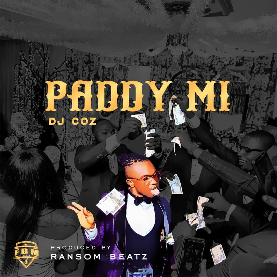 DJ COZ – PADDY MI