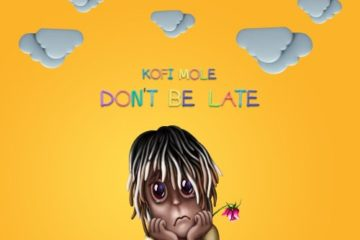Kofi Mole – Don't Be Late