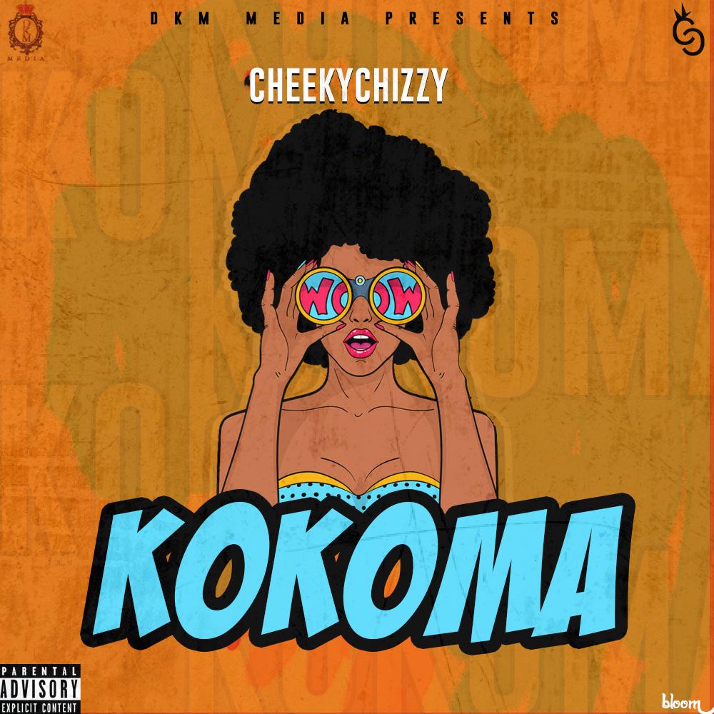 Cheekychizzy - Kokoma