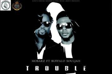 VIDEO: Mobarz – Trouble ft. Buffalo Souljah