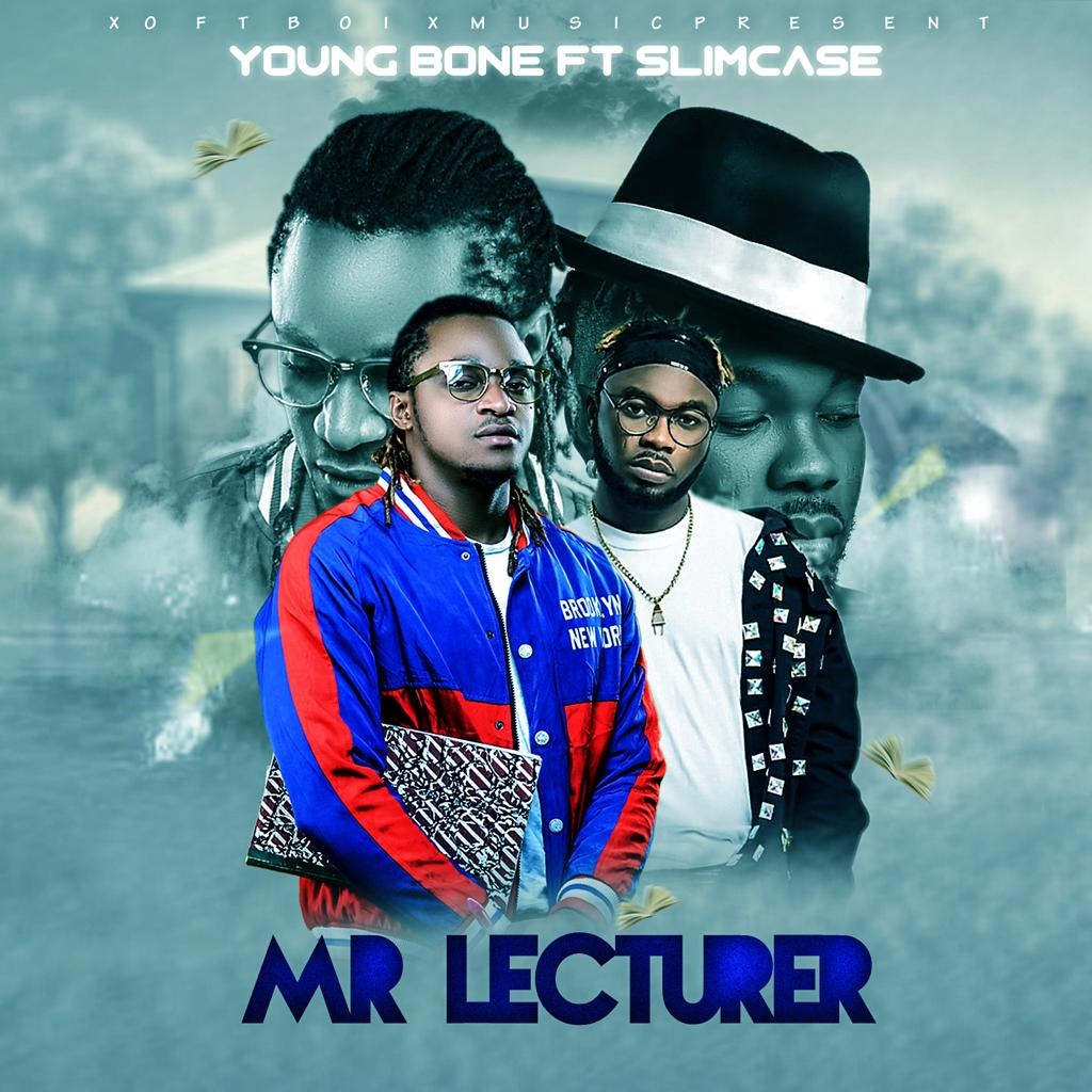 YoungBone Ft. Slimcase – Mr Lecturer