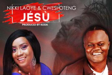 Nikki Laoye & Cwesi Oteng - JESU