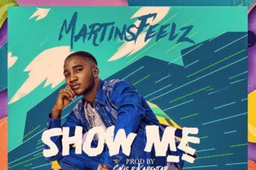 Martinsfeelz – Show Me (Prod. by Calis D kapentar)