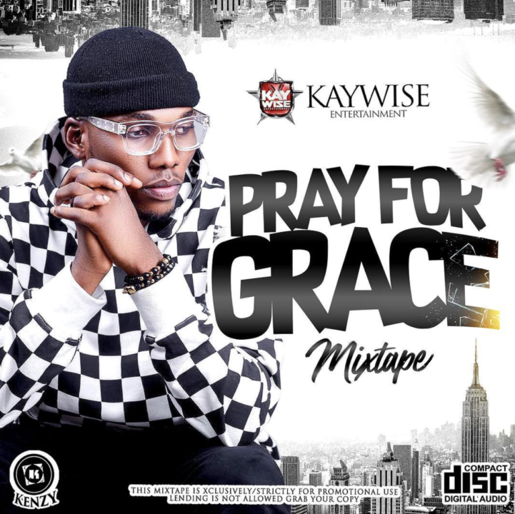 DJ Kaywise – Pray For Grace Mix