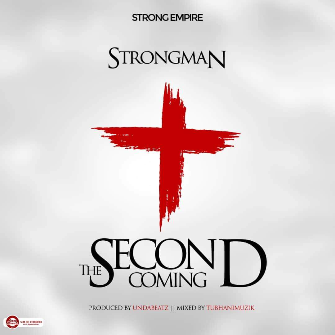 Strongman – The Second Coming