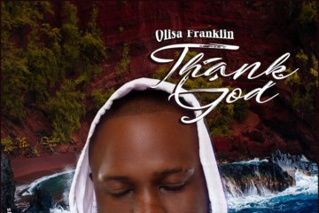 Olisa Franklin - Thank God