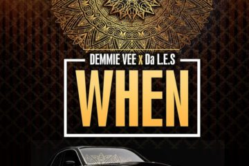 Demmie Vee - When ft. Da L.E.S