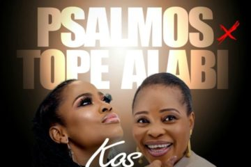 Psalmos & Tope Alabi – Ko S'Oba Bi Re (There's No King Like You)