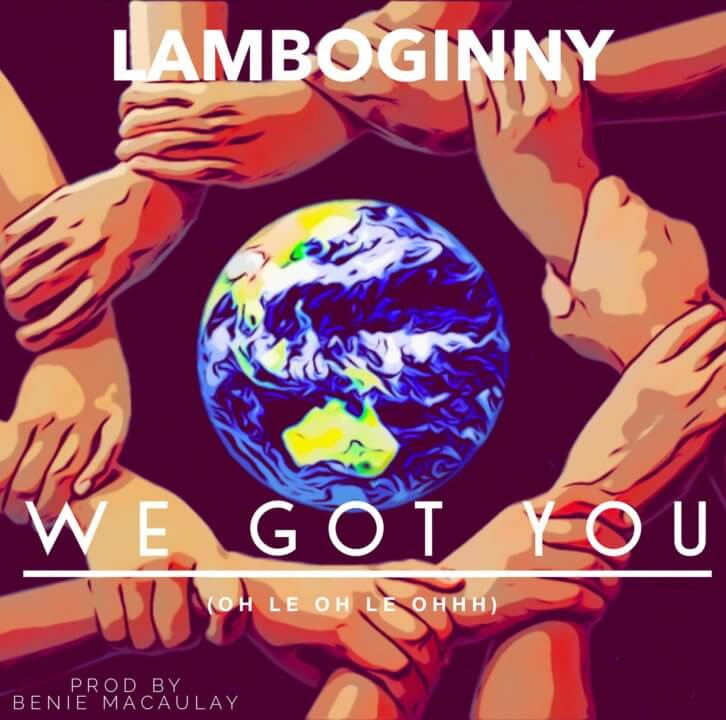 Lamboginny – We Got You