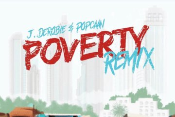 J.Derobie - Poverty (Remix) ft. Popcaan