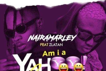 Zlatan x Naira Marley - Am I A Yaho Boy (Viral Shot)
