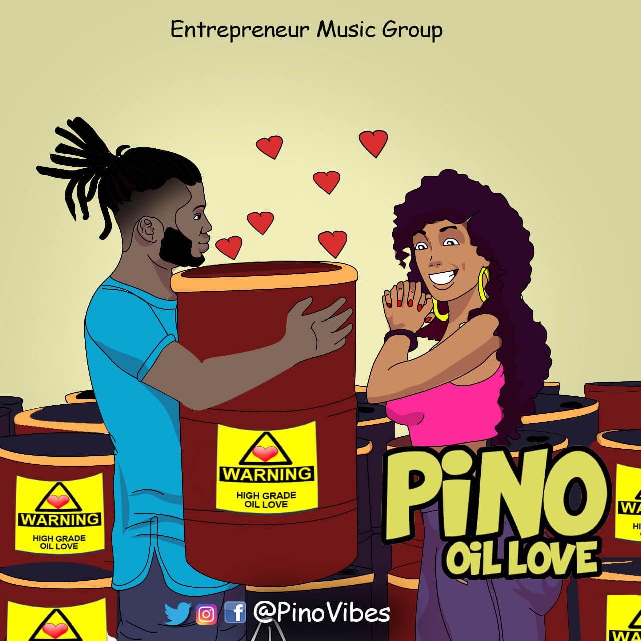 Pino – Oil Love