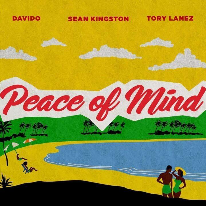 Sean Kingston - Peace Of Mind ft. Davido & Tory Lanez