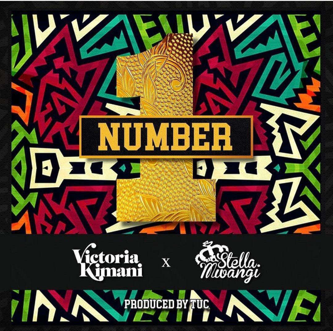 Victoria Kimani - Number 1 ft. Stella Mwangi